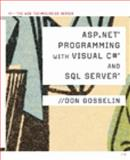 ASP . NET Programming with C# and SQL Server, Gosselin, Don and Gosselin, 1423903242