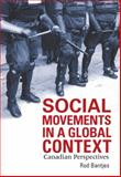 Social Movements in a Global Context, Rod Bantjes, 1551303248
