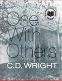 One with Others, C. D. Wright, 1556593244
