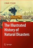 The Illustrated History of Natural Disasters, Kozák, Jan and Cermák, Vladimír, 9048133246