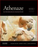 Athenaze : An Introduction to Ancient Greek, Balme, Maurice and Lawall, Gilbert, 0199363242
