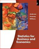 Statistics for Business and Economics, Anderson, David R. and Sweeney, Dennis J., 0324783248