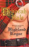 Highland Rogue, Deborah Hale, 0373293240