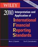IFRS 2010 Set : Interpretation and Application of International Financial Reporting Standards, Epstein, Barry J. and Jermakowicz, Eva K., 0470453249