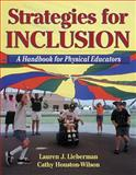 Strategies for Inclusion, Lauren Lieberman and Cathy Houston-Wilson, 073600324X