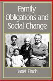 Family Obligations and Social Change 9780745603247