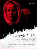 Canada - A People's History, Don Gillmor and Pierre Turgeon, 0771033249