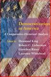 Democratization in America : A Comparative-Historical Analysis, , 0801893240