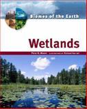 Wetlands, Peter D. Moore, 0816053243