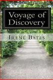 Voyage of Discovery, Irene Bates, 1463663242