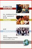 Preparing Educators to Communicate and Connect with Families and Communities, Schmidt, Patricia Ruggiano, 1593113242