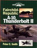 Fairchild A-10 Thunderbolt 9781861263247