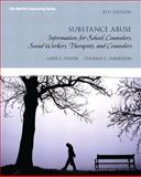 Substance Abuse, Fisher, Gary L. and Harrison, Thomas C., 0132613247