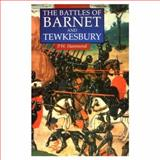 The Battles of Barnet and Tewkesbury, Hammond, P. W., 0312103247