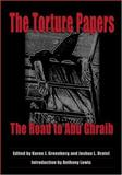 The Torture Papers : The Road to Abu Ghraib, , 0521853249