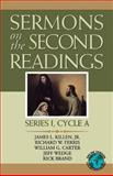 Sermons on the Second Readings : Series I, Cycle A, Killen, James L., Jr. and Ferris, Richard W., 0788023241