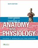 Student Workbook for Essentials of Anatomy and Physiology, Scanlon, Valerie C. and Sanders, Tina, 0803623240