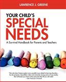 Learning Disabilities and Your Child, Greene, 0893343242