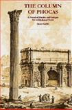 The Column of Phocas : A Novel of Murder and Intrigue Set in Mediaeval Rome, Gabb, Sean, 0954103246