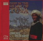 Deep in the Heart of Tuva : Cowboy Music from the Wild East, Leighton, Ralph, 1559613246