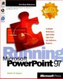 Running Microsoft PowerPoint 97, Sagman, Stephen W., 1572313242