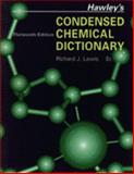Hawley's Condensed Chemical Dictionary, Lewis, Richard J., 0442023243