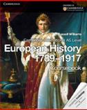 Cambridge International AS Level European History 1789-1917, Russell Williams, 1107613248