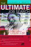 The Ultimate Job Search, Richard H. Beatty, 1593573243