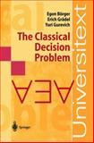 The Classical Decision Problem, Borger, E. and Gradel, E., 3540423249