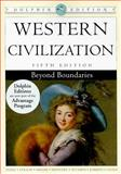 Western Civilization : Beyond Boundaries, Noble, Thomas F. X. and Strauss, Barry S., 0547193254