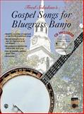 Gospel Songs for Bluegrass Banjo, Fred Sokolow, 0757903258