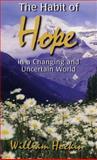 The Habit of Hope, William J. Hockin and William Hockin, 1551263254