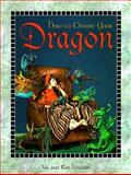 How to Choose Your Dragon, Val Lindahn and Ron Lindahn, 1563523256