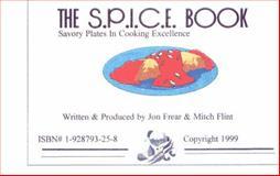The S. P. I. C. E. Book 9781928793250