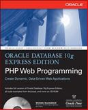 Oracle Database 10g Express Edition PHP Web Programming, McLaughlin, Michael, 0072263253