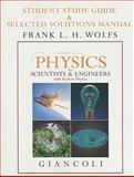 Student Study Guide and Selected Solutions Manual for Physics for Scientists and Engineers with Modern Physics Vols. 2 And 3 (Chs. 21-44), Giancoli, Doug, 013227325X