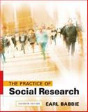 The Practice of Social Research, Babbie, Earl R., 0495093254