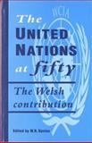 United Nations at 50 : The Welsh Contribution, , 0708313256