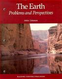 The Earth : Problems and Perspectives, Atkin, Barbara and Johnson, Jeff, 0865423253