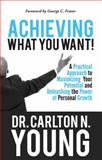 Achieving What You Want, Carlton Young, 0988733250