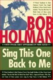 Sing This One Back to Me, Bob Holman, 1566893259