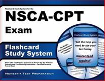 Flashcard Study System for the NSCA-CPT Exam, NSCA-CPT Exam Secrets Test Prep Team, 1610723252