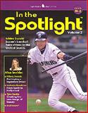 In the Spotlight Vol. 2 : Levels H-J, Billings, Henry and Billings, Melissa, 0078743257