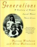Generations, Myriam Miedzian and Alisa Malinovich, 0385333250