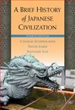 A Brief History of Japanese Civilization, Lurie, David and Gay, Suzanne, 0495913251