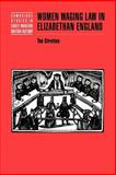 Women Waging Law in Elizabethan England, Stretton, Tim, 0521023254
