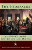 The Federalist, Alexander Hamilton and James Madison, 0679603255