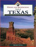 Hiking and Backpacking Trails of Texas, Mildred J. Little, 0884153258