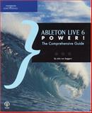 Ableton Live 6 Power! : The Comprehensive Guide, Von Seggern, John, 1598633252