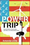 Power Trip, Amanda Griscom Little, 0061353256